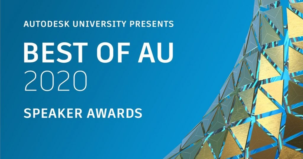 The CAD Geek Wins Best of Autodesk University 2020 Speaker Award au 2020 best of speaker awards
